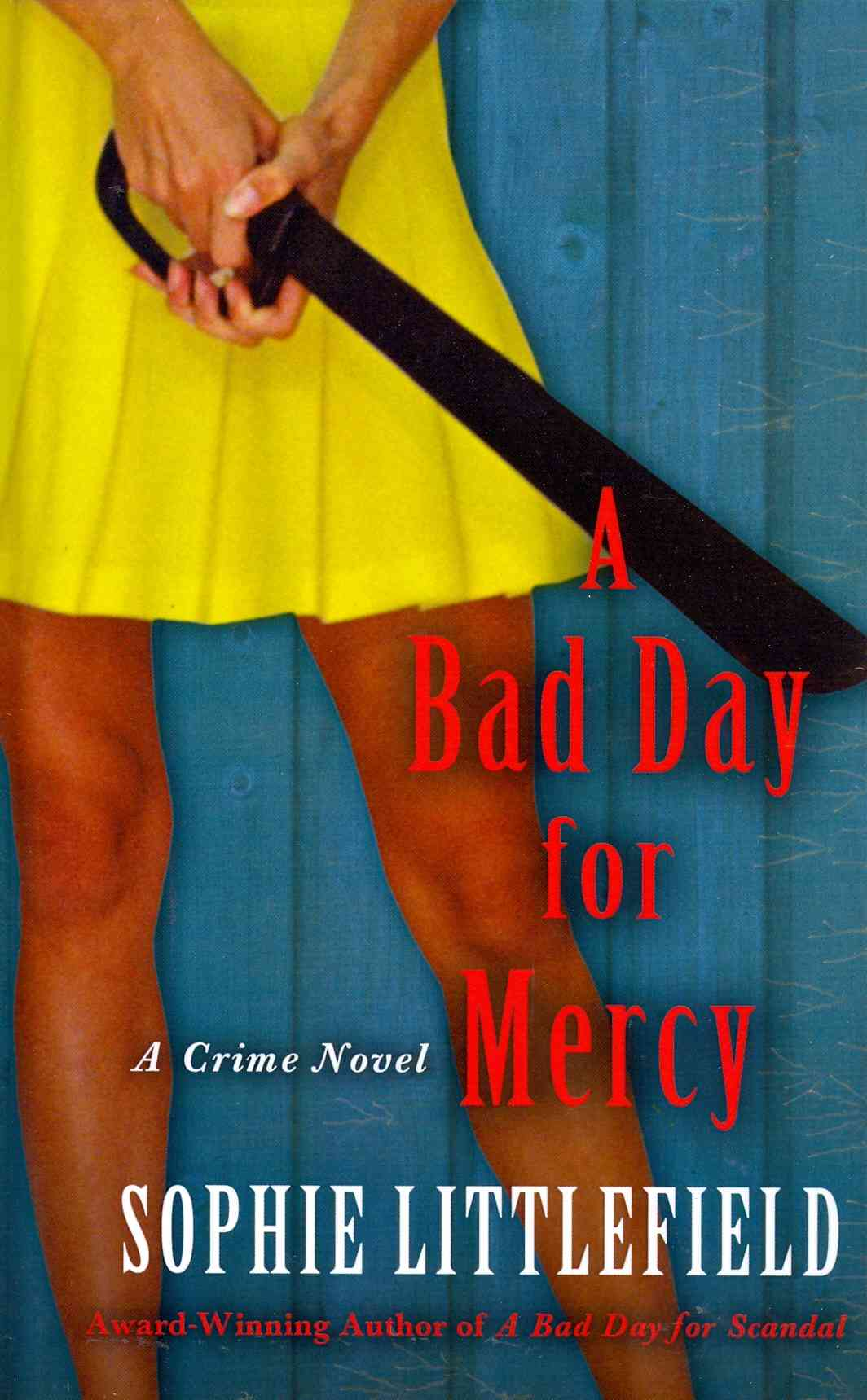 A Bad Day for Mercy By Littlefield, Sophie